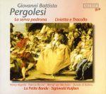 【輸入盤】Pergolesi: Livietta E Tracollo , La Serva Padrona(通常)(輸入盤CD)