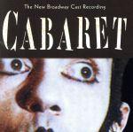 【輸入盤】Cabaret: The New Broadway Cast Recording (1998 Broadway Revival)(通常)(輸入盤CD)