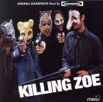 【輸入盤】Killing Zoe: Original Soundtrack(通常)(輸入盤CD)
