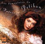 【輸入盤】Les Fantaisies De Petibon(通常)(輸入盤CD)