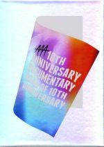 AAA 10th ANNIVERSARY Documentary ~Road of 10th ANNIVERSARY~(初回生産限定版)(Blu-ray Disc)(BOX、豪華フォトブック、ポストカード2枚付)(BLU-RAY DISC)(DVD)