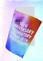 AAA 10th ANNIVERSARY Documentary ~Road of 10th ANNIVERSARY~(初回生産限定版)(BOX、豪華フォトブック、ポストカード2枚付)(通常)(DVD)