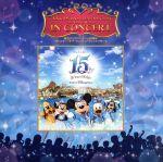 """東京ディズニーシー15周年""""ザ・イヤー・オブ・ウィッシュ""""イン・コンサート(通常)(CDA)"""