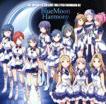 THE IDOLM@STER LIVE THE@TER FORWARD 02 BlueMoon Harmony(通常)(CDA)
