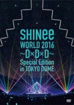 SHINee WORLD 2016~D×D×D~ Special Edition in TOKYO(通常版)(通常)(DVD)