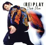 (RE)PLAY(CHOREO VIDEO盤)(DVD付)(通常)(CDS)