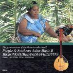 民族音楽大博物館2 ミクロネシア・メラネシアとフィリピンの音楽と楽器 (通常)(CDA)