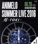 Animelo Summer Live 2016 刻-TOKI-8.26(Blu-ray Disc)(BLU-RAY DISC)(DVD)