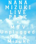 NANA MIZUKI LIVE PARK and more(Blu-ray Disc)(BLU-RAY DISC)(DVD)