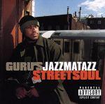 【輸入盤】GURU'S JAZZMATAZZ STREETSOUL(通常)(輸入盤CD)