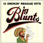 【輸入盤】BIG BLUNTS・12 SMOKIN' REGGAE HITS(通常)(輸入盤CD)