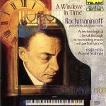 【輸入盤】A WINDOW IN TIME:RACHMANINOFF PERFORMS HIS SOLO PIANO WORKS(通常)(輸入盤CD)