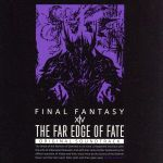 THE FAR EDGE OF FATE:FINAL FANTASY ⅩⅣ ORIGINAL SOUNDTRACK(映像付サントラ/Blu-ray Disc Music)(BLU-RAY DISC)(DVD)