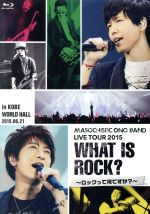 Dear Girl~Stories~:MASOCHISTIC ONO BAND LIVE TOUR 2015 What is Rock?~ロックって何ですか?~ in KOBE WORLD HALL(Blu-ray Disc)(BLU-RAY DISC)(DVD)