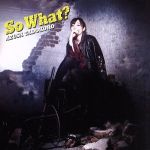 So What?(通常盤)(通常)(CDA)
