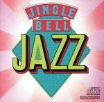 【輸入盤】JINGLE BELL JAZZ(通常)(輸入盤CD)