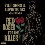 RED ROSES FOR THE KILLER(Blu-spec CD2)(通常)(CDA)