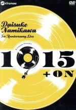 """浪川大輔 5th Anniversary Live """"1915+ON""""(DVD)"""