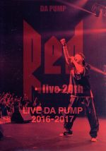 """LIVE DA PUMP 2016-2017""""RED~live 20th~""""(通常)(DVD)"""