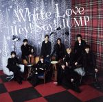 White Love(初回限定盤1)(DVD付)(DVD1枚、リーフレット付)(通常)(CDS)