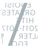"GREATEST HITS 2011-2017""ALTER EGO""(完全生産限定盤)(Blu-ray Disc付)(BD、トールケース、ドッグタグ付)(通常)(CDA)"