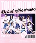"TWICE DEBUT SHOWCASE""Touchdown in JAPAN""(Blu-ray Disc)(BLU-RAY DISC)(DVD)"