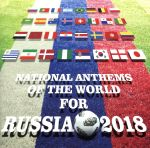 NATIONAL ANTHEMS OF THE WORLD FOR RUSSIA 2018(通常)(CDA)