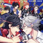 Buster Bros!!! VS MAD TRIGGER CREW(通常)(CDA)