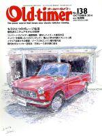 Old‐timer(隔月刊誌)(No.138 OCTOBER 2014)(雑誌)