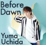 Before Dawn(期間限定盤)(DVD付)(DVD1枚付)(通常)(CDS)