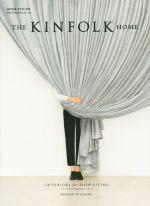 THE KINFOLK HOME JAPAN EDITION INTERIORS for SLOW LIVING スローリビングのためのインテリア(単行本)