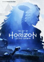 ジ・アート・オブ Horizon Zero Dawn(G-NOVELS)(単行本)