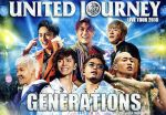 GENERATIONS LIVE TOUR 2018 UNITED JOURNEY(初回生産限定版)(通常)(DVD)