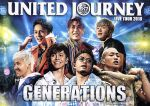 GENERATIONS LIVE TOUR 2018 UNITED JOURNEY(初回生産限定版)(Blu-ray Disc)(BLU-RAY DISC)(DVD)