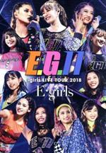 E-girls LIVE TOUR 2018 ~E.G.11~(初回生産限定版)(Blu-ray Disc)(フォトブック付)(BLU-RAY DISC)(DVD)