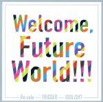 アイドリッシュセブン:Welcome, Future World!!!(通常)(CDA)