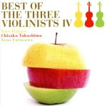 BEST OF THE THREE VIOLINISTS IV(通常)(CDA)