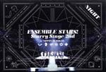 あんさんぶるスターズ!Starry Stage 2nd ~in 日本武道館~NIGHT盤