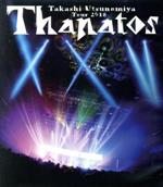 Takashi Utsunomiya tour 2018 Thanatos-25th Anniversary Final-LIVE(Blu-ray Disc)(BLU-RAY DISC)(DVD)