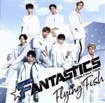 Flying Fish(DVD付)(通常)(CDS)