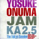 Jam Ka 2.5 The Tokyo Session(通常)(CDA)