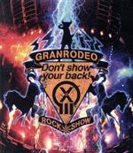 GRANRODEO LIVE 2018 G13 ROCK☆SHOW-Don't show your back!-(Blu-ray Disc)(BLU-RAY DISC)(DVD)