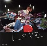 LOVE(通常盤)(通常)(CDA)