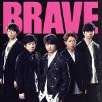 BRAVE(初回限定盤)(Blu-ray Disc付)(Blu-ray1枚付)(通常)(CDS)