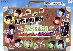 BOYS AND MEN in Find The WASABI NAGOYA & BANGKOK ~名古屋から世界へ!(特典DVD1枚付)(通常)(DVD)