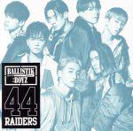 44RAIDERS(DVD付)(通常)(CDS)