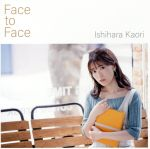 Face to Face(通常盤)(通常)(CDS)