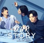 OUR STORY(DVD付B)(通常)(CDS)