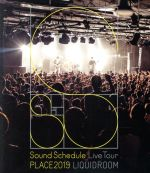 """Sound Schedule Live Tour """"PLACE2019"""" LIQUIDROOM(Blu-ray Disc)(BLU-RAY DISC)(DVD)"""