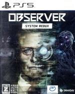Observer: System Redux(ゲーム)